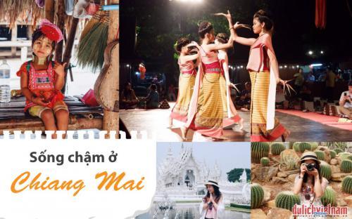 Sống chậm ở Chiang Mai – vùng đất lý tưởng để tìm chút bình yên