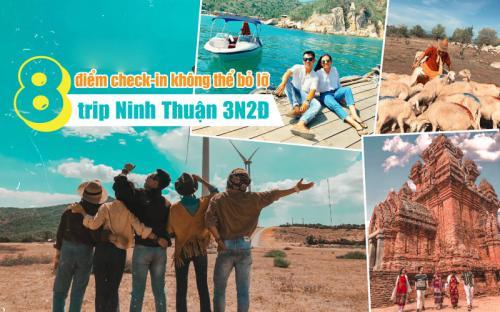 Gọi tên 8 điểm check-in không thể bỏ lỡ trong trip Ninh Thuận 3N2Đ