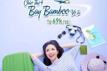 'Chào thứ 4 - Bay Bamboo vô tư' với vé máy bay giá chỉ từ 49.000 VNĐ